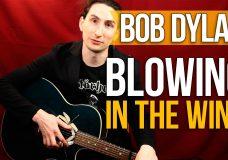 Как играть на Акустической Гитаре Bob Dylan — Blowing in the wind