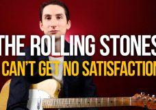 Как играть на гитаре The Rolling Stones I Can't Get No Satisfaction — Уроки игры на гитаре