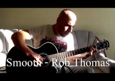 Smooth — Fingerstyle Guitar (Rob Thomas,Santana)
