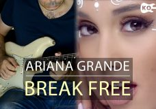 Ariana Grande — Break Free ft. Zedd — Electric Guitar Cover by Kfir Ochaion