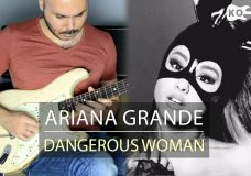 Ariana Grande — Dangerous Woman — Electric Guitar Cover by Kfir Ochaion