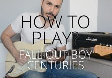 How to Play — Centuries by Fall Out Boy on Electric Guitar — Guitar Lesson Tutorial