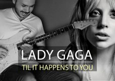 Lady Gaga — Til It Happens To You — Electric Guitar Cover by Kfir Ochaion