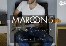 Maroon 5 — This Summer's Gonna Hurt Like A Motherfr — Electric Guitar Cover by Kfir Ochaion