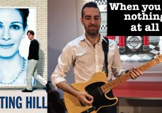When you say nothing at all — Notting Hill Guitar cover