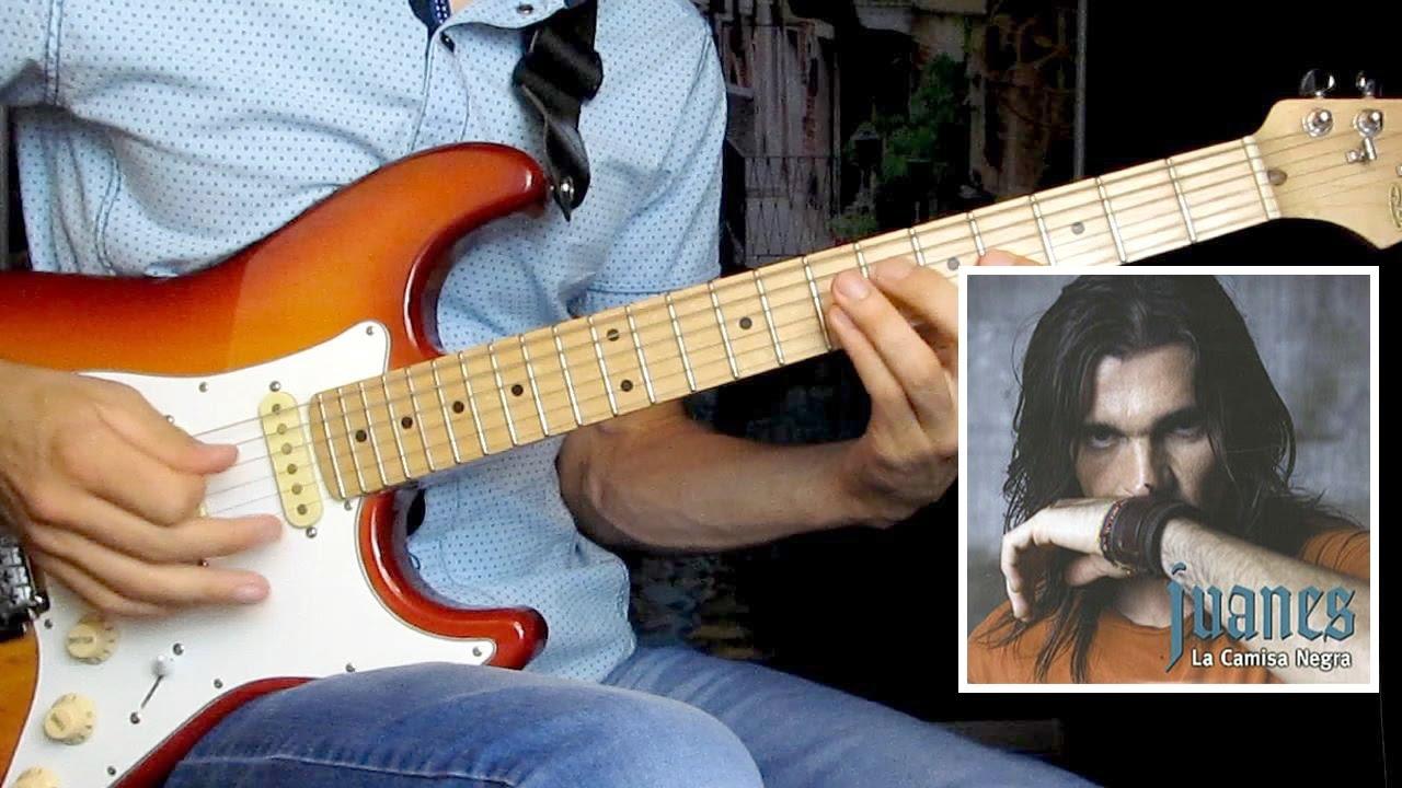 Испанская мелодия на гитаре - Juanes La Camisa Negra
