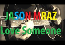 Jason Mraz — Love Someone — Acoustic Fingerstyle Guitar