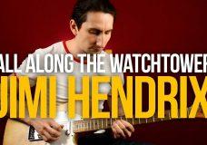 Как играть All Along the Watchtower Jimi Hendrix - Уроки игры на гитаре Первый Лад