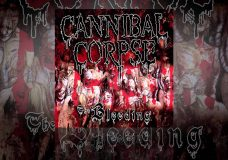 Cannibal Corpse 'Stripped, Raped, and Strangled'