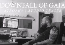 Downfall of Gaia 'Atrophy' (STUDIO TEASER)