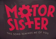 Motor Sister 'This Songs Reminds Me of You' (LYRIC VIDEO)
