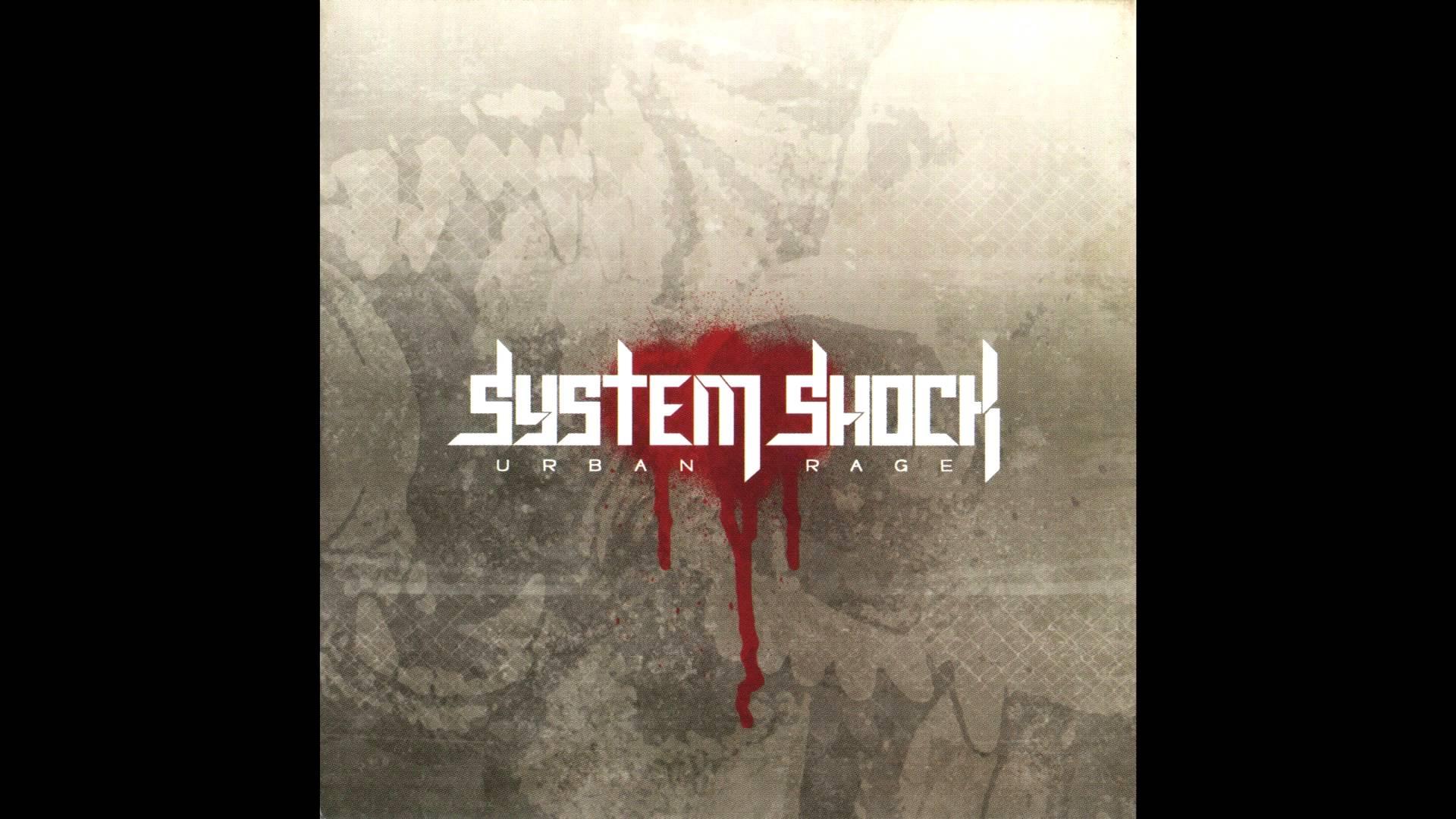 System Shock - Urban Rage (Full album HQ)