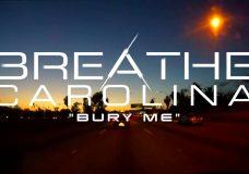 Breathe Carolina — Bury Me (Stream)