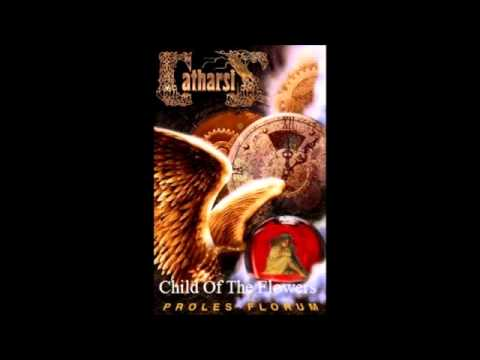 Catharsis - (1998) Proles Florum - 04 - Child Of The Flowers