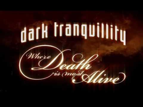 DARK TRANQUILLITY - Where Death Is Most Alive (DVD-Trailer)