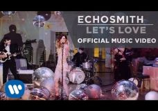 Echosmith — Let's Love OFFICIAL MUSIC VIDEO