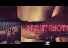 NIGHT RIOTS - As You Are