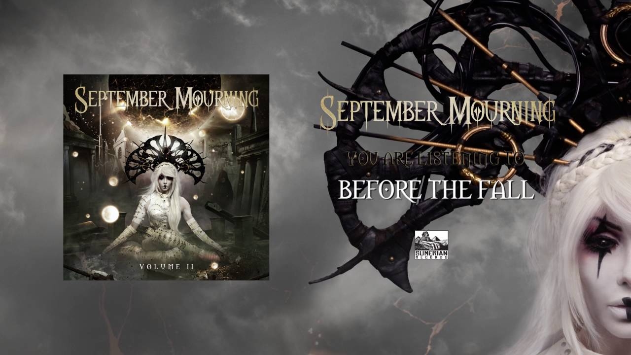SEPTEMBER MOURNING - Before the Fall