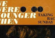 Taking Back Sunday — We Were Younger Then