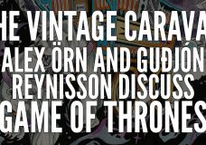 THE VINTAGE CARAVAN on Game Of Thrones 'Bring Ned Stark back' (OFFICIAL INTERVIEW)