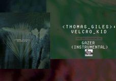 THOMAS GILES — Gazer (Instrumental)