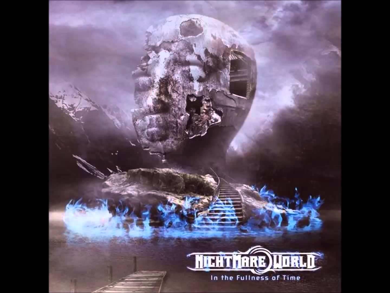 NIGHTMARE WORLD - Euphoria
