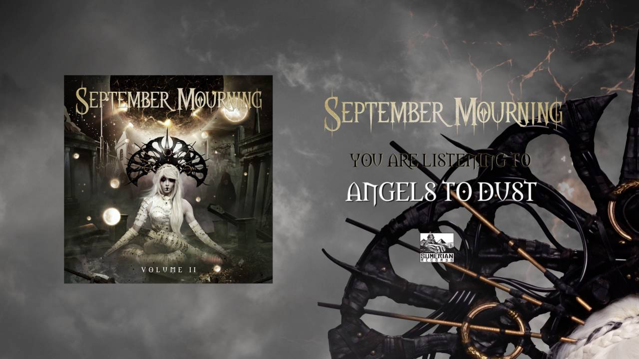 SEPTEMBER MOURNING - Angels to Dust