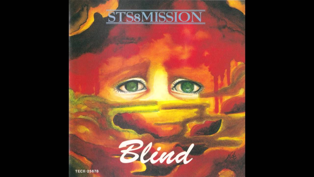 STS 8 Mission - Blind (Full album HQ)