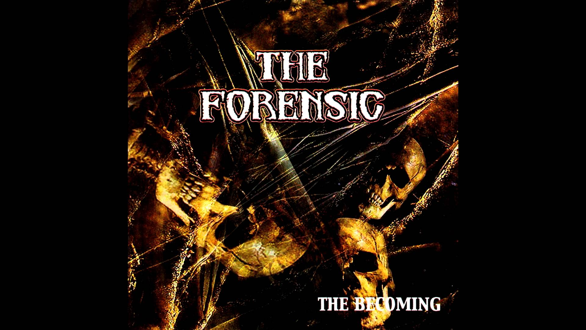 The Forensic - The Becoming (Full album HQ)