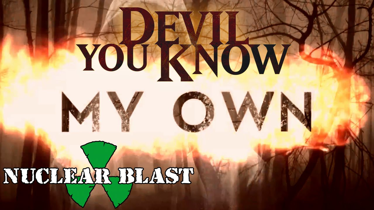 DEVIL YOU KNOW - My Own (OFFICIAL LYRIC VIDEO)