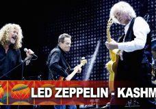 Led Zeppelin - Kashmir - Celebration Day