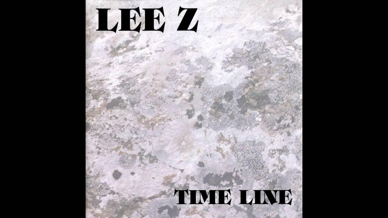 Lee Z - Time Line (Full album HQ)