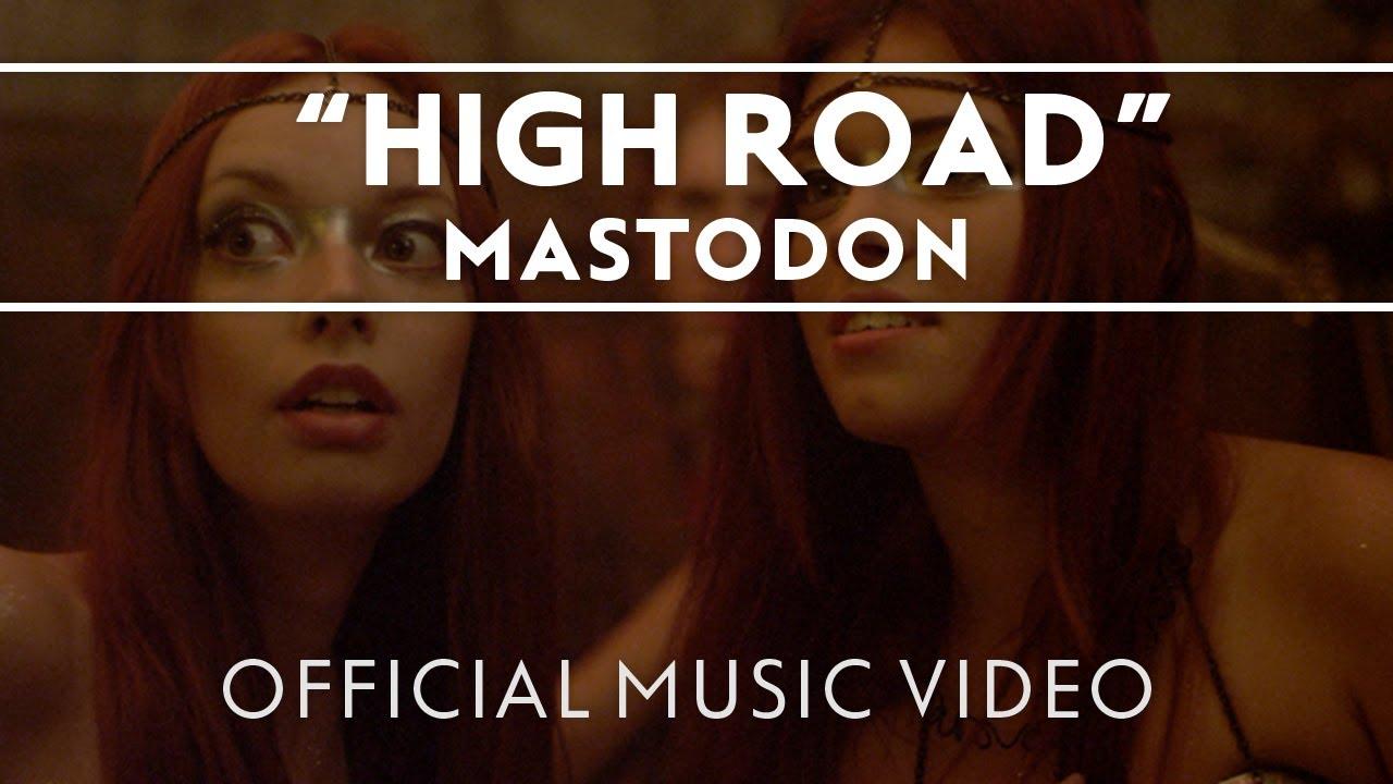 Mastodon - High Road Official Music Video