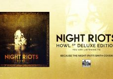 NIGHT RIOTS — Because The Night (Patti Smith Cover)