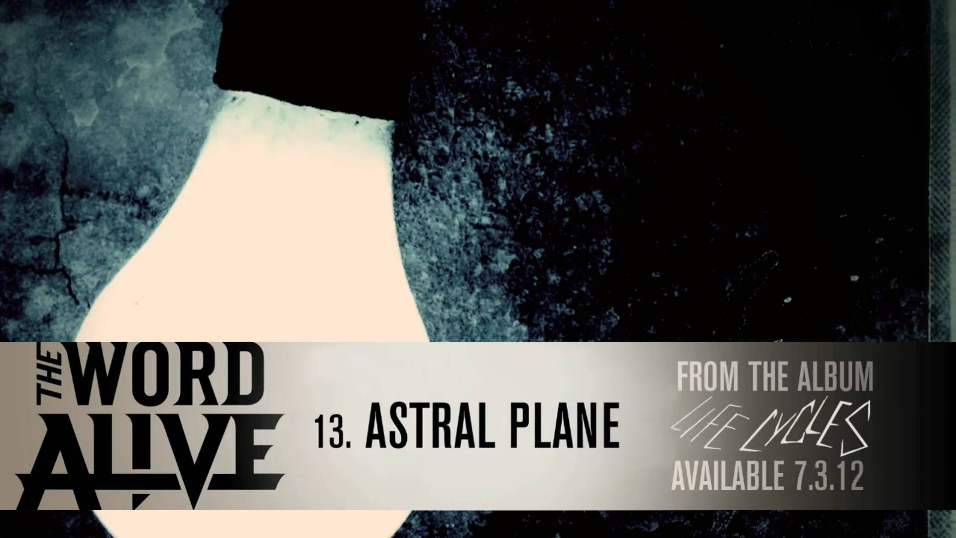 The Word Alive - 'Astral Plane' Track 13