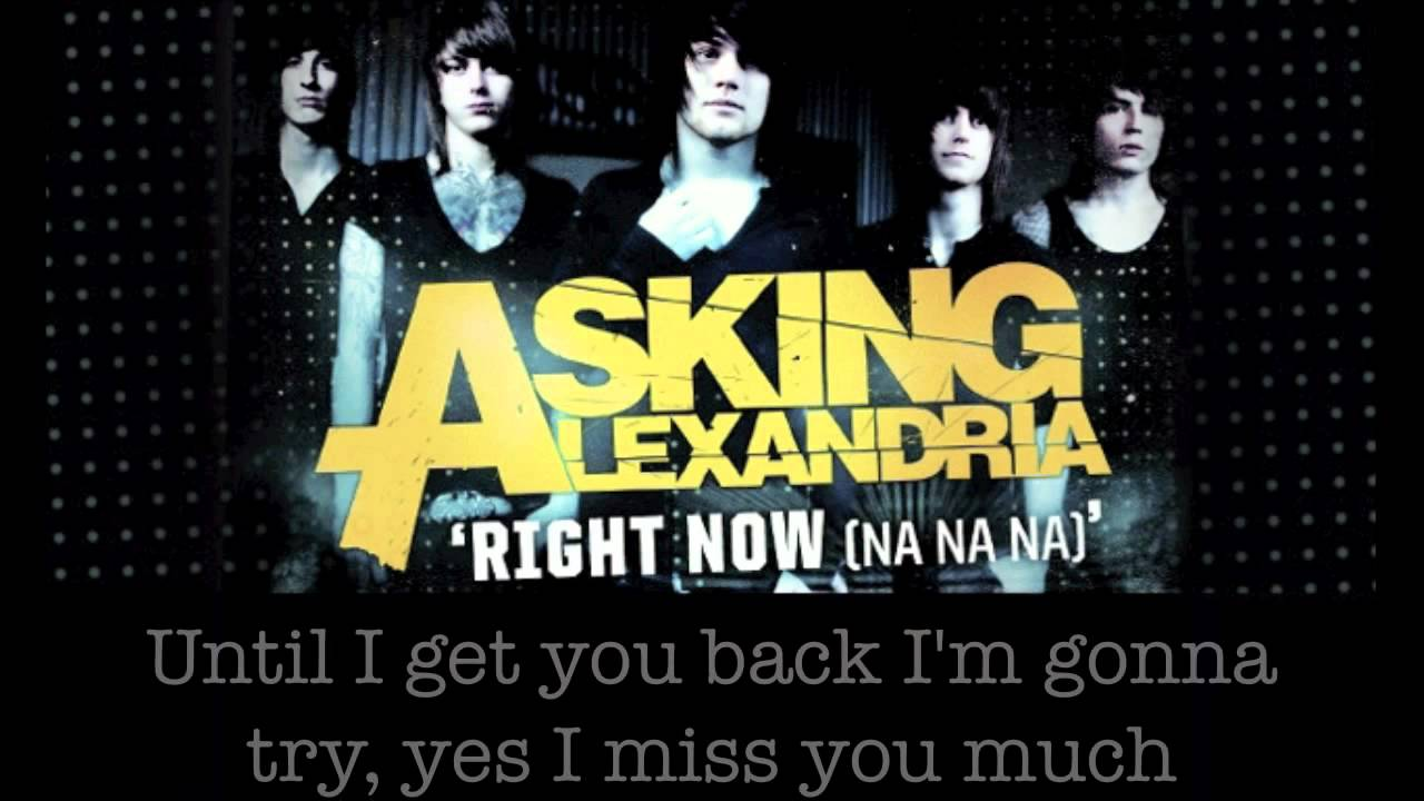 Asking Alexandria - Right Now (Na Na Na) - (Akon cover)