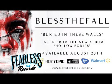 Blessthefall - Buried In These Walls (Track 5)