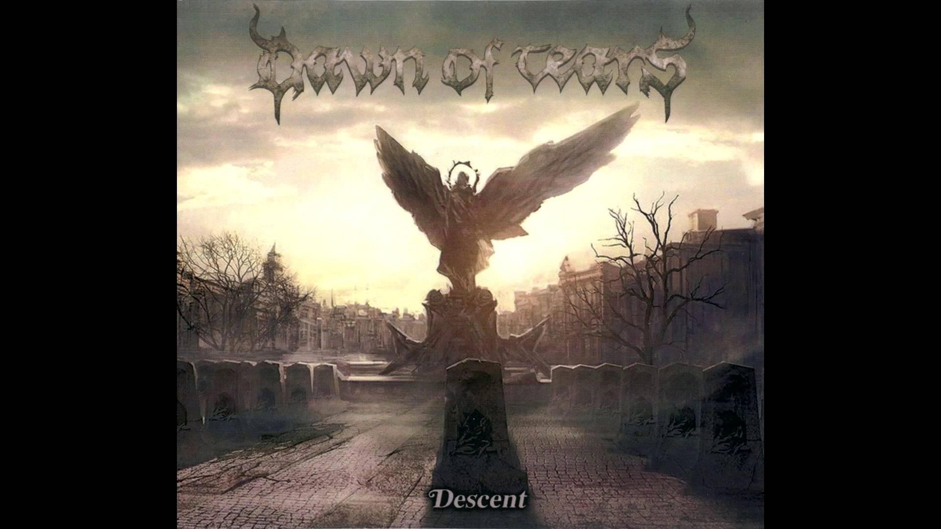 Dawn of Tears - Descent (Full album HQ)