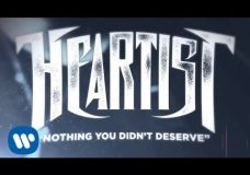 Heartist — Nothing You Didn't Deserve (LYRIC VIDEO)