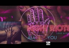 NIGHT RIOTS - All For You
