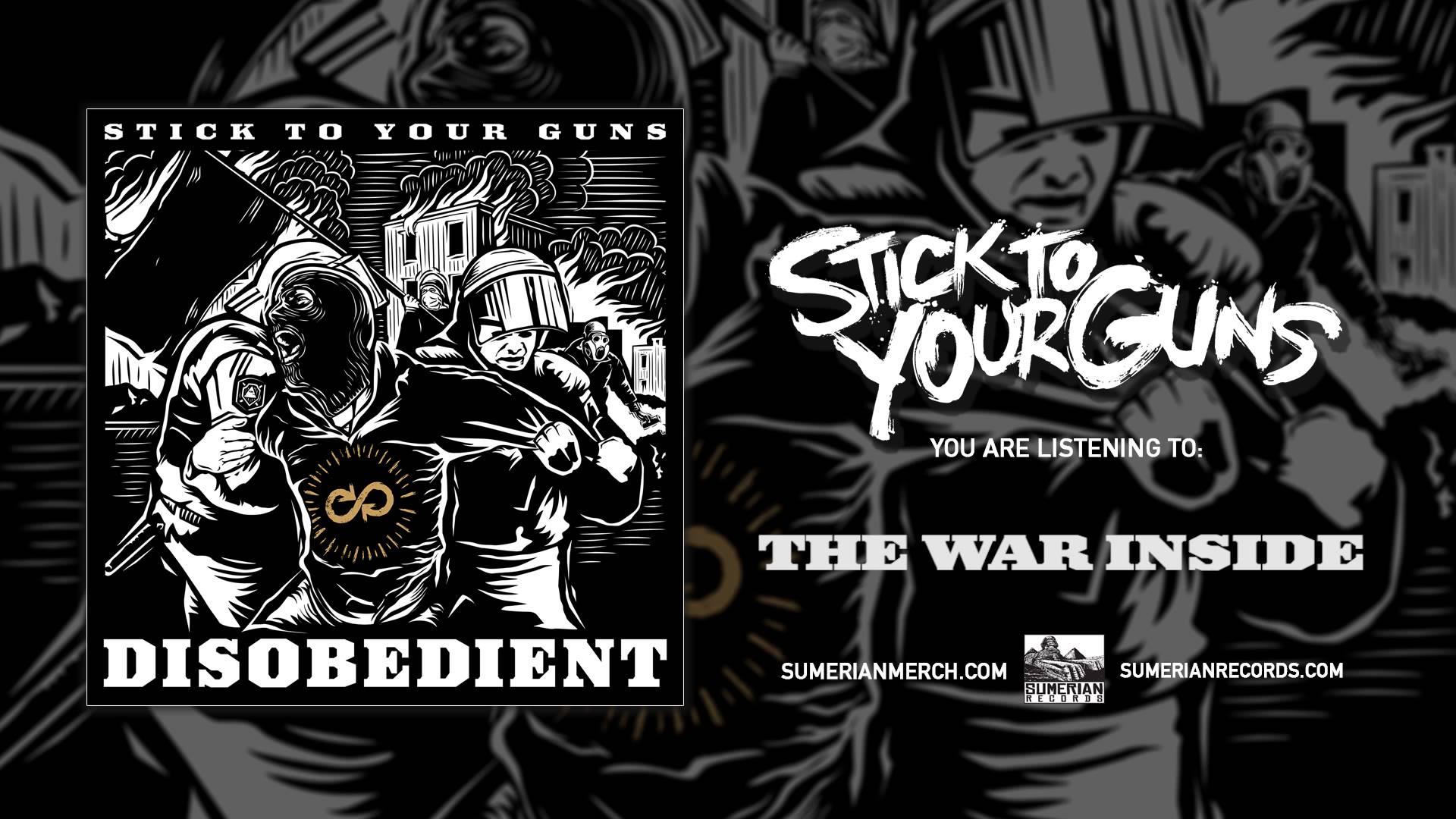 STICK TO YOUR GUNS - The War Inside