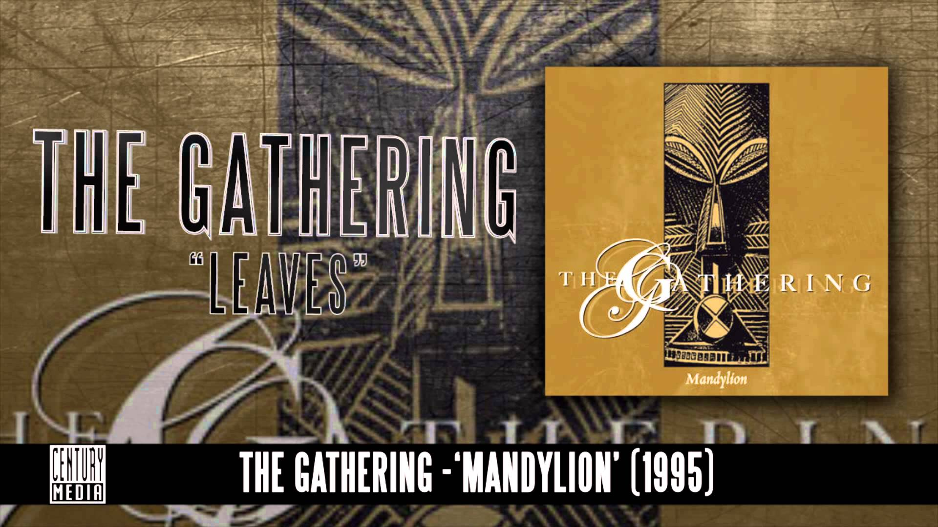 THE GATHERING - Leaves (Album Track)
