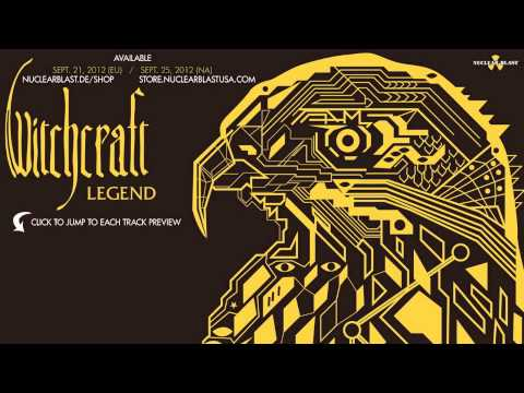 WITCHCRAFT - Legend (OFFICIAL ALBUM PREVIEW)