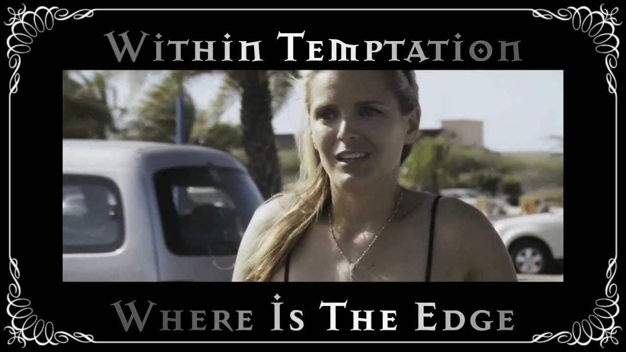 Within Temptation - Where Is The Edge (Official Music Video)