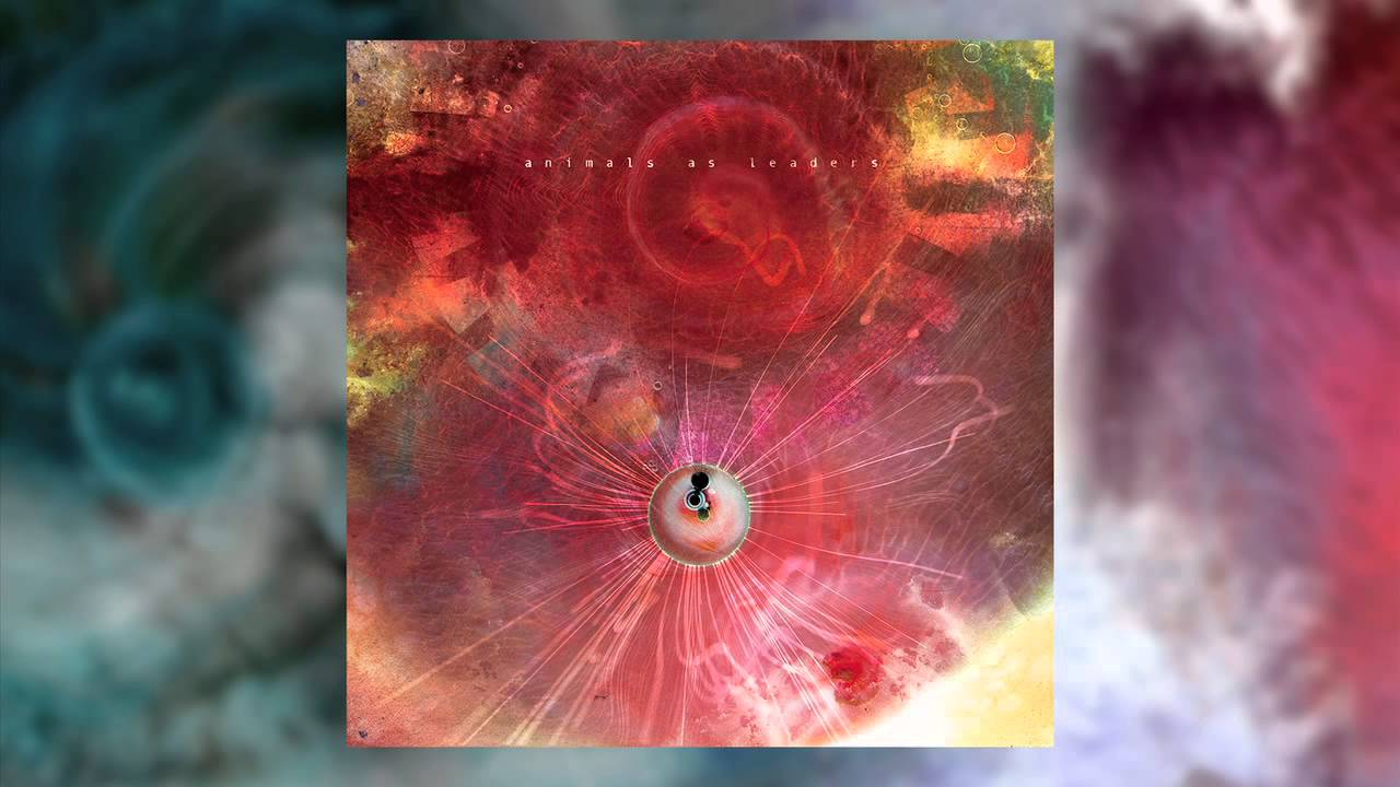 ANIMALS AS LEADERS - Mind-Spun