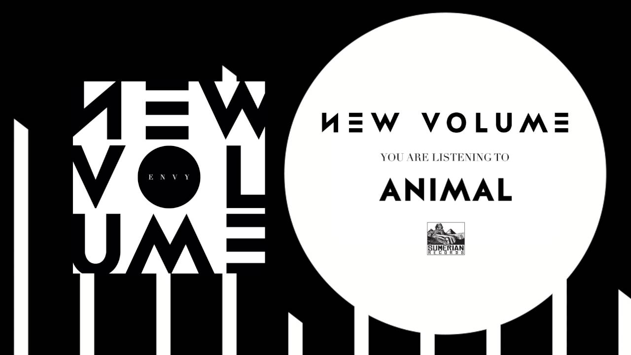 NEW VOLUME - Animal