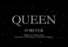 Queen — Forever (Official Montage Video)