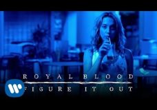 Royal Blood — Figure It Out Official Video