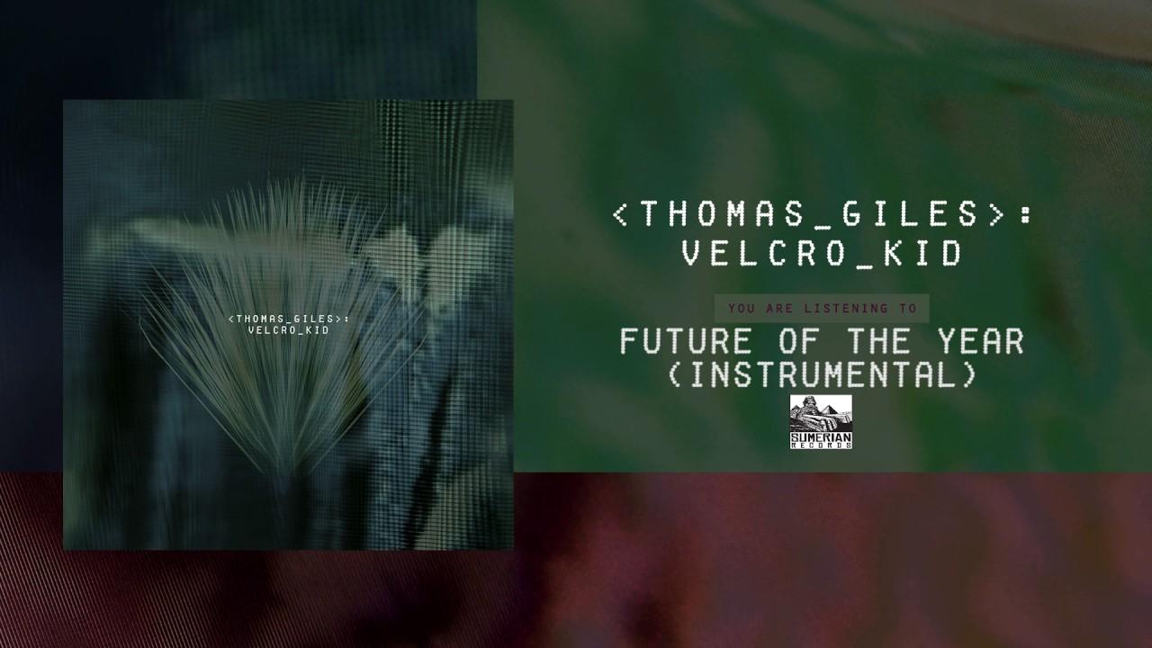 THOMAS GILES - Future of the Year (Instrumental)
