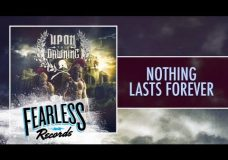 Upon This Dawning — Nothing Lasts Forever (Track 3)